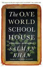 The One World Schoolhouse: Education Reimagined, Khan, Salman, Good Book