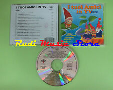 CD I TUOI AMICI IN TV VOL 1 compilation 1997 TEMPERA MAROCCHI ALBERTELLI (C21)