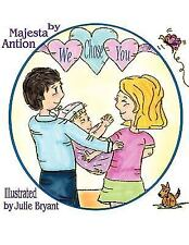 We Chose You by Majesta Antion (2010, Hardcover)