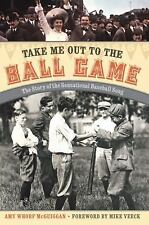 Take Me Out to the Ball Game: The Story of the Sensational Baseball Song, McGuig