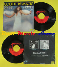 LP 45 7'' DONNA SUMMER Could it be magic Whispering waves 1976 no cd mc dvd