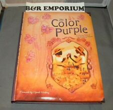 The Color Purple: A Memory Book Of The Broadway Musical 2006 Hardcover 184 pages