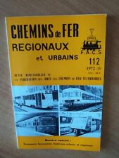 CHEMINS DE FER REGIONAUX ET URBAINS n° 112 numéro spécial : transport