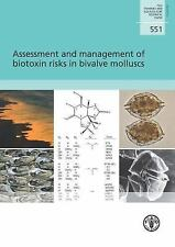 Assessment and Management of Biotoxin Risks in Bivalve Molluscs (FAO Fisheries a