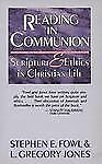 Reading in Communion: Scripture and Ethics in Christian Life