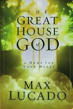 The Great House of God by Lucado, Max, Good Book