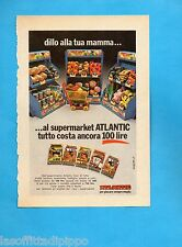 TOP973-PUBBLICITA'/ADVERTISING-1973- ATLANTIC -SUPERMARKET DILLO ALLA TUA MAMMA