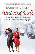 West End Girls by Barbara Tate (Paperback, 2011) New Book