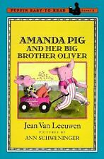 Oliver and Amanda: Amanda Pig and Her Big Brother Oliver Level 2 by Jean Van...