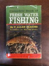Complete Book Of Fresh Water Fishing By Allen Parsons (1963,Hardbound)