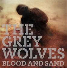 THE GREY WOLVES Blood and Sand LP VINYL + CD 2013 LTD.300
