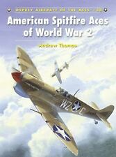 Aircraft of the Aces: American Spitfire Aces of World War 2 (Osprey) 4th FG 31FG