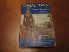 1944 Canal Town by Samuel Hopkins Adams People's Book Club Edition