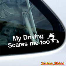 "2x "" My driving scares me too "" funny car / truck Stickers"