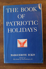 The Book of Patriotic Holidays 1962 HCDC by Ickis facts games food origin symbol