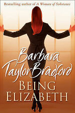 Being Elizabeth by Barbara Taylor Bradford (Paperback, 2009) New Book