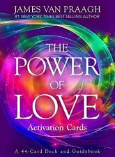 THE POWER OF LOVE Activation Cards 44-Card Deck & Guidebook by JAMES VAN PRAAGH