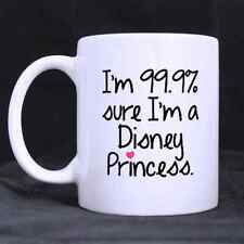 Funny I'm 99.9% Sure I Am A Disney Princess Ceramic Coffee Tea Mug Cup Gift