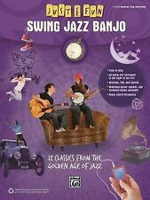 Just for Fun -- Swing Jazz for Banjo: 12 Swing Era Classics from the Golden Age