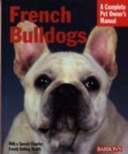 French Bulldogs (Barron's Complete Pet Owner's Manuals) Coile Ph.D., D. Carolin
