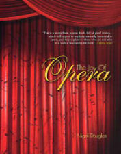 Douglas, Nigel The Joy of Opera Very Good Book