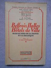 BEFFROIS HALLES HOTELS DE VILLE DANS LA NORD DE LA FRANCE ET LA BELGIQUE BATTARD