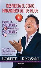 Despierta el genio financiero de tus hijos (Padre Rico) (Spanish-ExLibrary