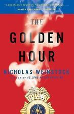 The Golden Hour by Nicholas Weinstock (2007, Paperback)