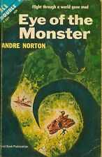 ACE DOUBLE: EYE OF THE MONSTER/SEA SIEGE  by Andre Norton