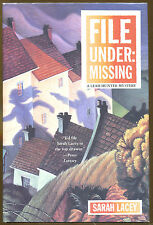 File Under Missing by Sarah Lacey-1st U.S. Edition/DJ-1994-A Leah Hunter Mystery