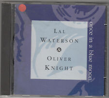 LAL WATERSON & OLIVER KNIGHT - once in a blue moon CD