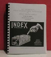 Pat Jacobsen's First International Price Guide to Fruit Crate Labels - 1994