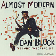Block, Dan Almost Modern: The Swing to Bop Project CD