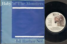 """BABY N THE MONSTERS I'D Rather Not  7"""" Ps, B/W Stood On The Corner, Mean 5"""