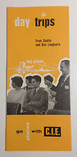 Day Trips From Dublin and Dun Laoghaire, C.I.E. Travel Brochure 1962 Ireland