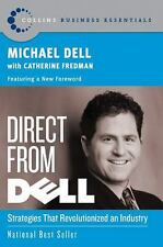 Collins Business Essentials: Direct from Dell : Strategies That...
