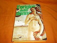 Elaine Morgan, L'origine della donna, euroclub 1977