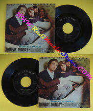LP 45 7'' MAMA'S & PAPA'S Monday monday Somebody groovy italy RCA no cd mc dvd