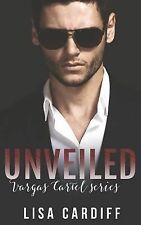 Unveiled by Lisa Cardiff (2015, Paperback)