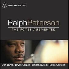 Fo'tet Augmented * by Ralph Peterson (CD, Sep-2004, Criss Cross)
