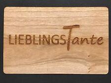 Grußkarte aus Holz Geschenk Karte Lieblingstante  Liebling Tante Geschenkkarte
