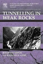 Geo-Engineering Book: Tunnelling in Weak Rocks 5 by Bhawani Singh and Rajnish...
