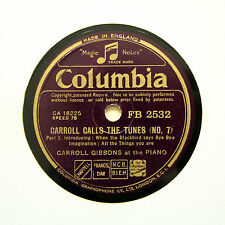 "CARROLL GIBBONS (Piano Solo) ""Carroll Calls The Tunes (No. 7)"" COLUMBIA [78 RPM]"