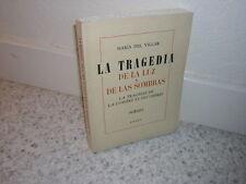 1961.tragedia de la luz / Maria del Villar.envoi autographe poésie.Rasky