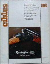 Revue CIBLES 95 NOVEMBRE 1977 MITRAILLEUSES BROWNING DE 7.62 MM  REMINGTON 3200