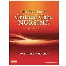 Introduction to Critical Care Nursing by Mary Lou Sole, Deborah G. Klein and...