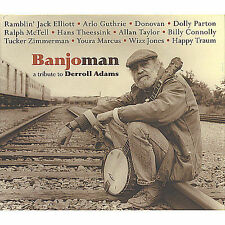 Banjoman: A Tribute to Derroll Adams by Arlo Guthrie, Hans Theessink,...