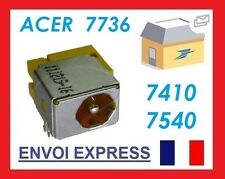 CONNECTEUR D'ALIMENTATION DC POWER JACK ACER 7736  7736Z  7540