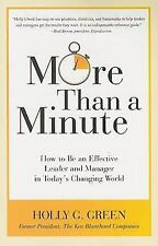 MORE THAN A MINUTE: HOW TO BE...LEADER & MANAGER Holly G. Green-2009, Paperback