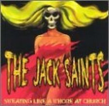Idiots S.F.I. (split album with The Jack Saints 'Sweating like a whore at.. [CD]